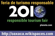Read Responsible Tourism Fair 2010: A Small Festival Among Friends in Oaxaca, Mexico