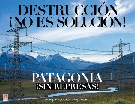 "Poster of the ""Chilean Patagonia without dams!"" campaign"